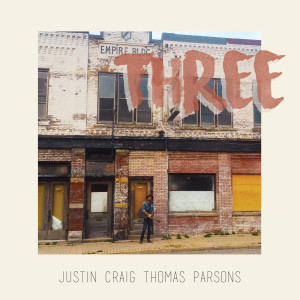 Justin Craig Thomas Parsons - Three